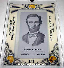 2006 Allen Ginter Abraham Lincoln Printing Plate