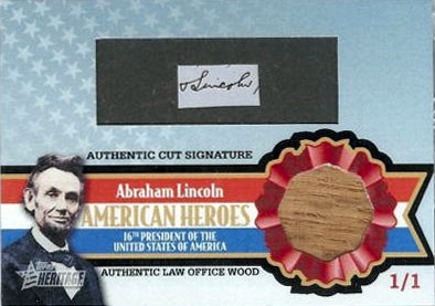 2009 Topps American Heroes Abraham Lincoln auto cut card