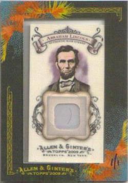 2009 Allen Ginter Abraham Lincoln DNA Hair Relic