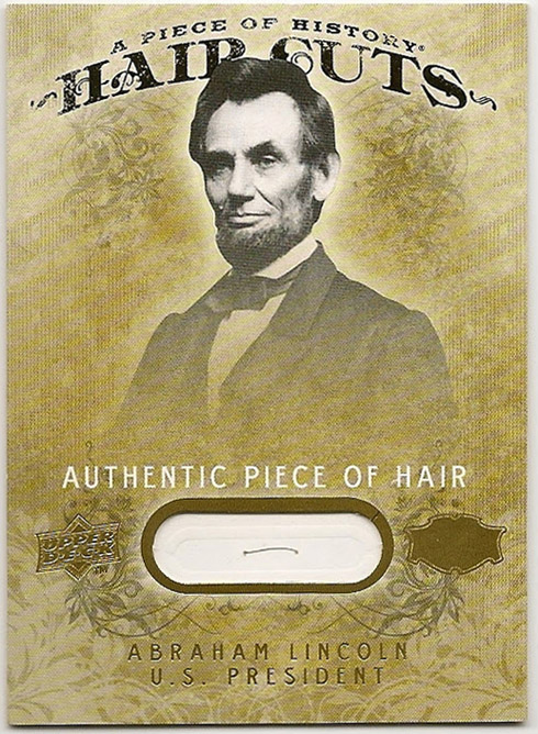 Upper Deck Abraham Lincoln hair cut